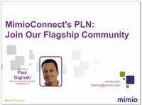 MimioConnect's PLN: Join Our Flagship Community