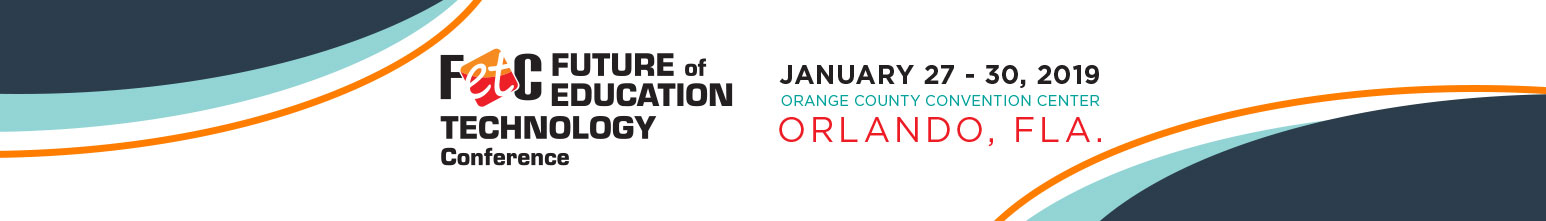 FETC - Future of Education Technology Conference